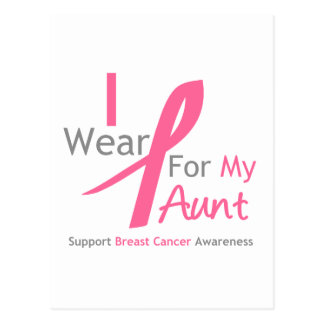 Breast Cancer I Wear Pink For My Aunt Postcard