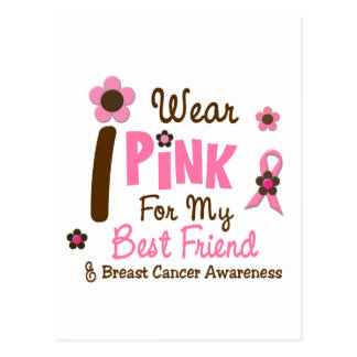 Breast Cancer I Wear Pink For My Best Friend 12 Postcard