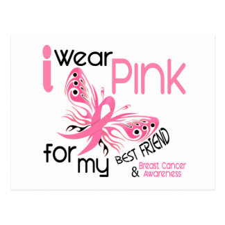 Breast Cancer I WEAR PINK FOR MY BEST FRIEND 45 Postcard