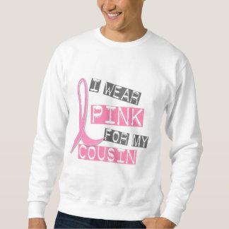 Breast Cancer I Wear Pink For My Cousin 37 Sweatshirt