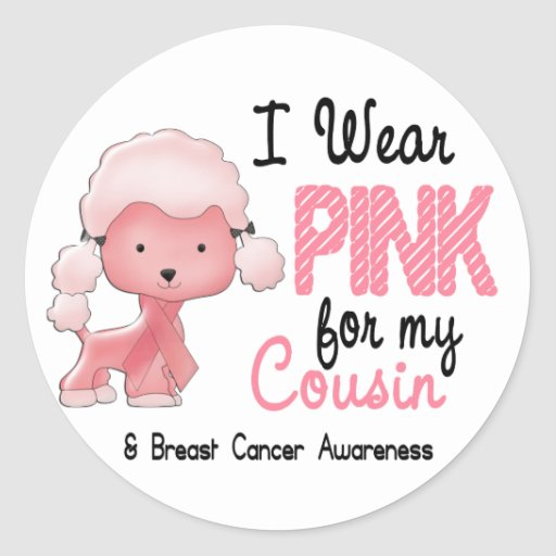 Breast Cancer I Wear Pink For My Cousin 47 Classic Round Sticker