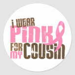 Breast Cancer I WEAR PINK FOR MY COUSIN 6.3 Stickers