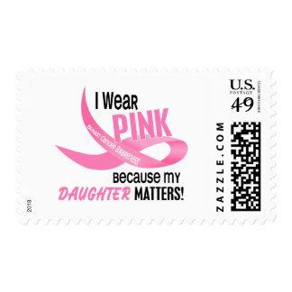 Breast Cancer I WEAR PINK FOR MY DAUGHTER 33.2 Stamp