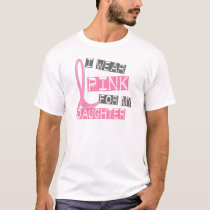 Breast Cancer I Wear Pink For My Daughter 37 T-Shirt