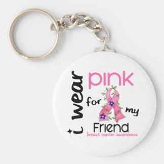 Breast Cancer I WEAR PINK FOR MY FRIEND 43 Keychain