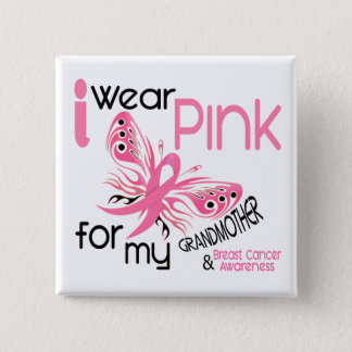 Breast Cancer I WEAR PINK FOR MY GRANDMOTHER 45 Button