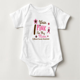Breast Cancer I Wear Pink For My Mom 12 Baby Bodysuit
