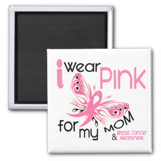 Breast Cancer I WEAR PINK FOR MY MOM 45 2 Inch Square Magnet