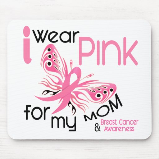 Breast Cancer I WEAR PINK FOR MY MOM 45 Mouse Pads