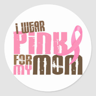 Breast Cancer I WEAR PINK FOR MY MOM 6 3 Round Stickers