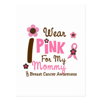 Breast Cancer I Wear Pink For My Mommy 12 Postcard