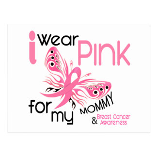 Breast Cancer I WEAR PINK FOR MY MOMMY 45 Postcard