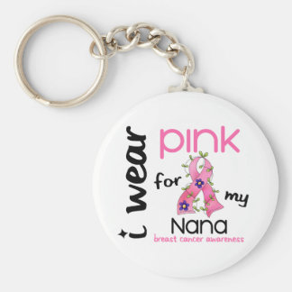 Breast Cancer I WEAR PINK FOR MY NANA 43 Keychain