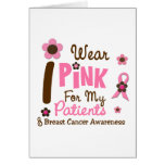Breast Cancer I Wear Pink For My Patients 12 Cards