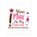 Breast Cancer I Wear Pink For My Patients 12 Postcard