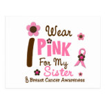 Breast Cancer I Wear Pink For My Sister 12 Postcard