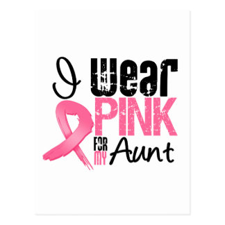 Breast Cancer I Wear Pink Ribbon For My Aunt Postcard