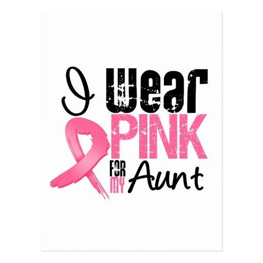 Breast Cancer I Wear Pink Ribbon For My Aunt Postcards