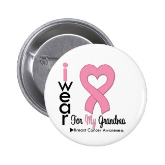 Breast Cancer I Wear Pink Ribbon For My Grandma Button