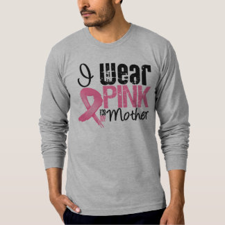 Breast Cancer I Wear Pink Ribbon For My Mother Shirt
