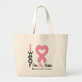 Breast Cancer I Wear Pink Ribbon For My Sister Large Tote Bag