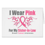 Breast Cancer I Wear Pink TribalRibbon SisterInLaw Greeting Cards