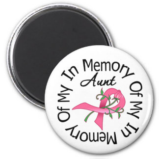 Breast Cancer In Memory of My Aunt (Rose Ribbon) Fridge Magnets