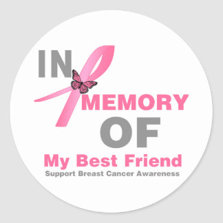 Breast Cancer In Memory of My Best Friend Classic Round Sticker