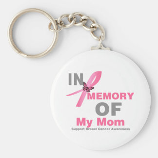 Breast Cancer In Memory of My Mom Key Chains