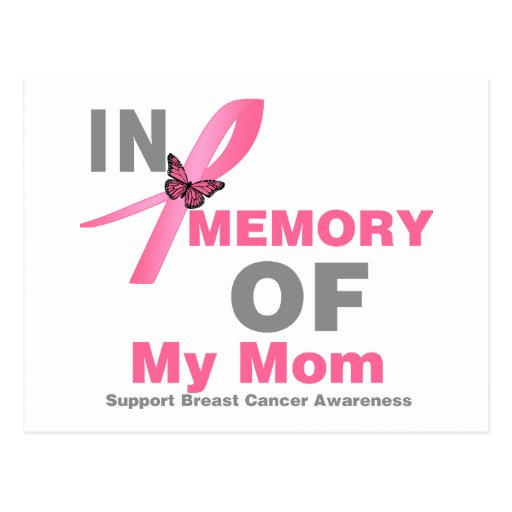 Breast Cancer In Memory of My Mom Postcard