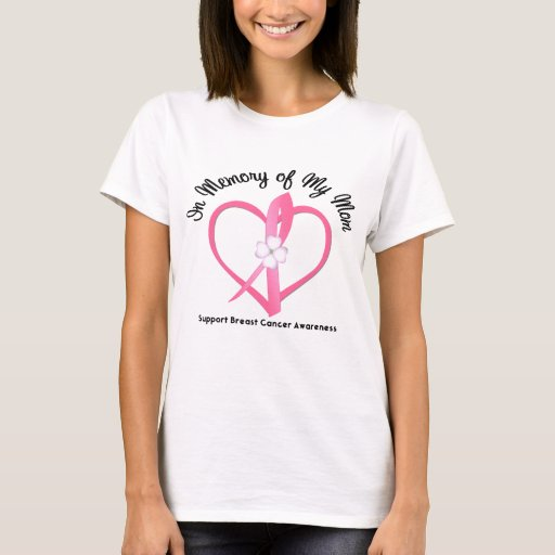 Breast Cancer In Memory of My Mom T-Shirt