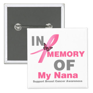 Breast Cancer In Memory of My Nana 2 Inch Square Button