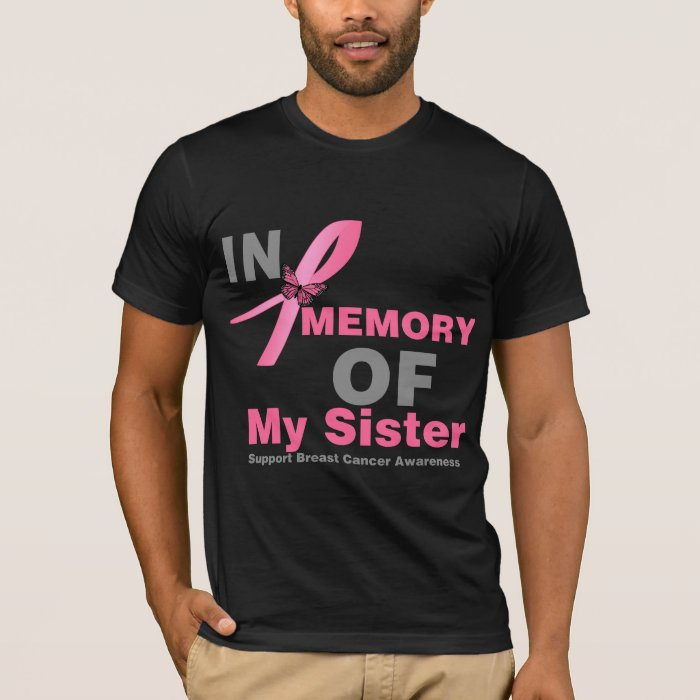 Breast Cancer In Memory of My Sister T-Shirt