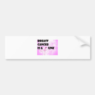Breast Cancer is a Punk Bumper Stickers