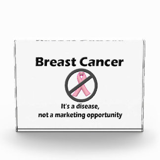 Breast Cancer is Disease-Not Marketing Opportunity Award