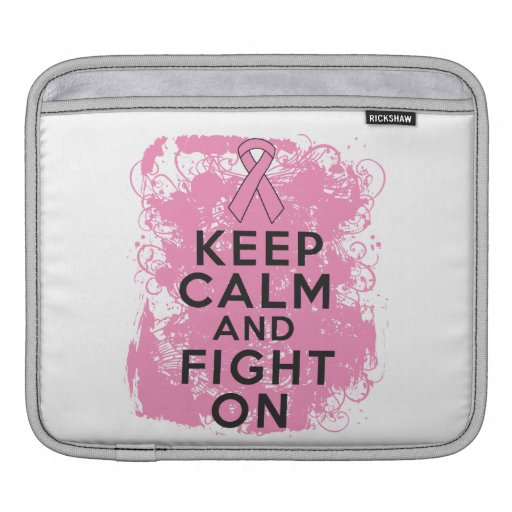Breast Cancer Keep Calm and Fight On.png iPad Sleeves