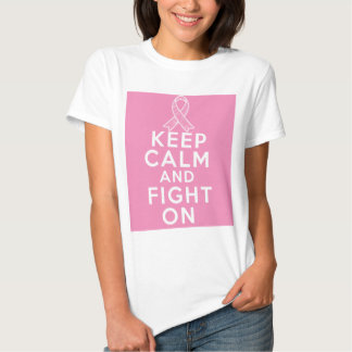 Breast Cancer Keep Calm and Fight On T-Shirt