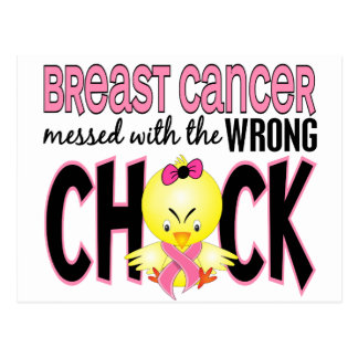 Breast Cancer Messed With The Wrong Chick Postcard