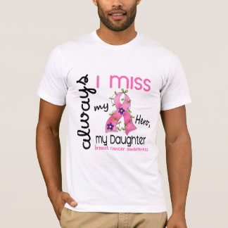 Breast Cancer Miss My Daughter 3 T-Shirt