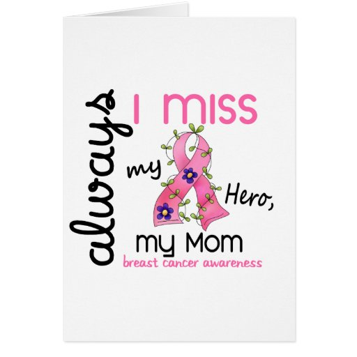 Breast Cancer Miss My Mom 3 Greeting Card