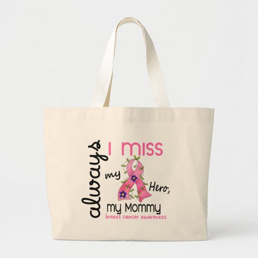 Breast Cancer Miss My Mommy 3 Jumbo Tote Bag