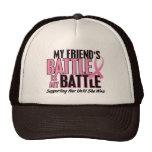 Breast Cancer My BATTLE TOO 1 Friend Trucker Hat