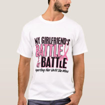 Breast Cancer My BATTLE TOO 1 Girlfriend T-Shirt