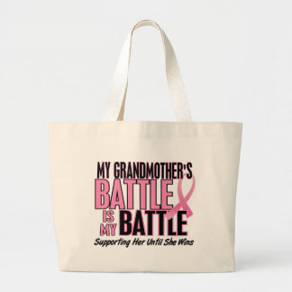 Breast Cancer My BATTLE TOO 1 Grandmother Large Tote Bag