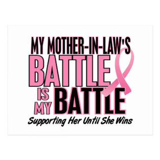 Breast Cancer My BATTLE TOO 1 Mother-In-Law Postcard