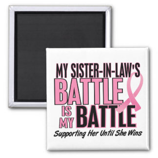 Breast Cancer My BATTLE TOO 1 Sister-In-Law 2 Inch Square Magnet