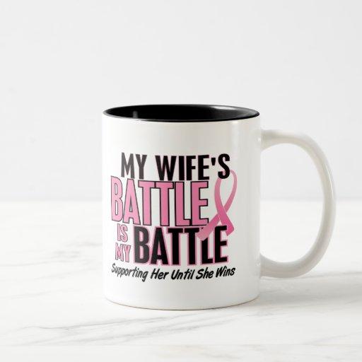 Breast Cancer My BATTLE TOO 1 Wife Coffee Mug