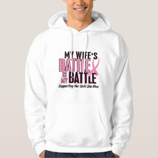 Breast Cancer My BATTLE TOO 1 Wife Pullover