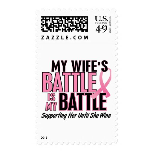 Breast Cancer My BATTLE TOO 1 Wife Stamp
