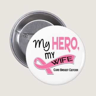 Breast Cancer MY HERO, MY WIFE 42 Button